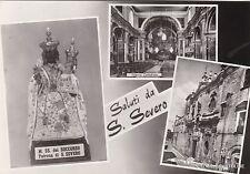 # S. SEVERO: SALUTI DA - 3 VEDUTE