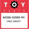 84306-02080-PH Toyota Cable subassy 8430602080PH, New Genuine OEM Part