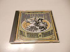 "Horsepower ""Tall, terrific and Trouble! "" 1993 cd Finland Rockers"
