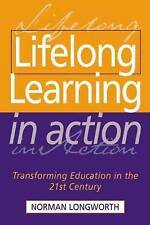 Lifelong Learning in Action: Transforming Education in the 21st-ExLibrary