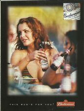 This Bud's for you. True.- Budweiser 2001 print magazine ad