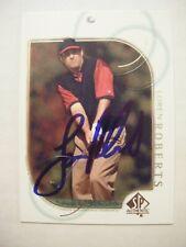 LOREN ROBERTS signed 2001 Upper Deck SP Authentic golf card AUTO Autographed #25