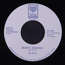 B.A.D.: Secret Admirer 45 (Electro Boogie) Soul