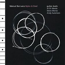 MANUEL BARRUECO NYLON & STEEL CD CLASSICAL JAZZ GUITAR MEOLA MORSE SUMMERS ROCK