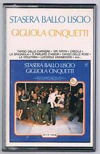 GIGLIOLA CINQUETTI  STASERA BALLO LISCIO MC K7 MUSICASSETTA