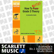 How to Blitz! Grade 3 ( Three / Third ) Theory Book - Samantha Coates.