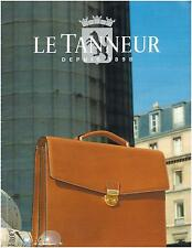 ▬► PUBLICITE ADVERTISING AD Le Tanneur Sac Bag 1985
