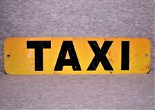 Metal Sign Taxi cab taxicab driver taxis city public hire stand service street