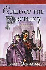 Child of the Prophecy: Book 3 of The Sevenwaters Trilogy by Juliet Marillier.