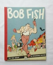 BOB FISH YVES CHALAND TT N° 999 SIGNE / RARE NON GONDOLE / EO 1981 / BD TBE