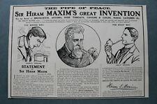 Wl2f) la pubblicità Sir Hiram Maxim 1910 pipe of Peace per alleviare London England UK