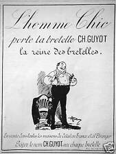 PUBLICITÉ CH.GUYOT L'HOMME CHIC PORTE LA BRETELLE GUYOT EXIGEZ LE NOM