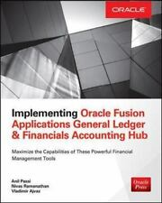 Implementing Oracle Fusion General Ledger and Oracle Fusion Accounting Hub (Orac