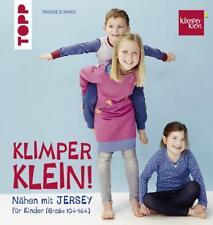 Nähen mit Jersey - Klimperklein von Pauline Dohmen (2017, Gebundene Ausgabe)