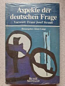 Aspekte der deutschen Frage / mit Vorwort F.J.Strauss / K. Lange / Busse Seewald