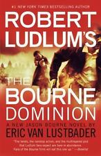 NEW - Robert Ludlum's The Bourne Dominion by Van Lustbader, Eric