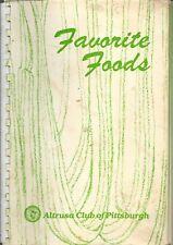 PITTSBURGH PA 1979 ALTRUSA CLUB COOK BOOK FAVORITE FOODS * PENNSYLVANIA RECIPES