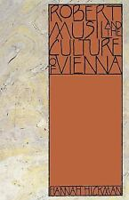 Robert Musil and the Culture of Vienna (Paperback or Softback)