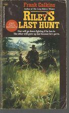 Riley's Last Hunt by Frank Calkins (1987, Paperback)