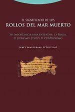 El significado de los rollos del Mar Muerto. ENVÍO URGENTE (ESPAÑA)