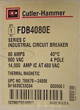 Cutler Hammer Fdb Breaker 4 Pole 80 Amp Fdb4080E