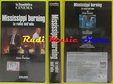 film VHS MISSISSIPPI BURNING Le radici dell'odio REPUBBLICA SIGILLATA(F70)no dvd