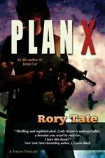 Plan X by Rory Tate and Lise McClendon (2013, Paperback)