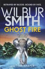 Ghost Fire   Wilbur Smith