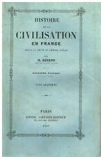 Guizot HISTOIRE DE LA CIVILISATION EN FRANCE Tome 4 - Didier Libraire 1840