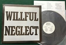 WILLFUL NEGLECT ~ S/T  Original US KBD Punk LP Neglected NR001 + Insert