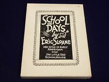1963 & 1972 SCHOOL DAY BOOKS BY ERIC SLOANE BOXED SET OF 2- KD 3421