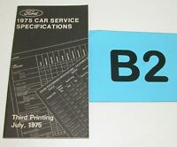 1975 Ford Car Service Specifications Manual Third Printing July 1975 #B2