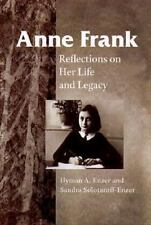 Anne Frank: REFLECTIONS ON HER LIFE AND LEGACY, , Good Books