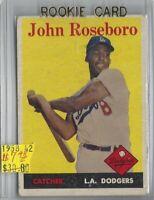 John Rosebora Brooklyn/Los Angeles Dodgers  Rookie Cards 1958 Topps 42 (e) BV$30