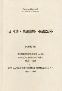 La Poste Maritime Francaise Tome VIII: French-British Exchange Marks, New