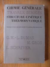 DUMAS Chimie Générale Structure Cinétique Thermodynamiq