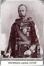 Erzherzog Ludwig Viktor * Historische Memorabile aus der K.K.Monarchie 1908