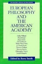 European Philosophy and the American Academy, Barry Smith (PB 1994) LIKE NEW!