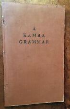 1952 - A Kamba Grammar - E.M. Farnsworth -  Africa -  scarce.