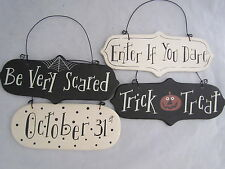 Halloween Themed Signs / Ornaments trick treat Dare Scared October 31 RO-376 NEW