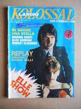 KOLOSSAL Fotoromanzo n°79 1981 ed. Lancio  [G581]* MEDIOCRE