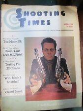 Vintage Magazine SHOOTING TIMES, April 1962 Left handed Colt, Ithaca Deerslayer