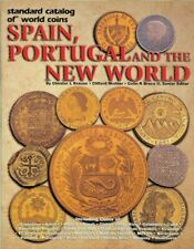 Standard Catalog of World Coins Spain, Portugal and the New World by C. Krause