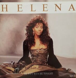 """Helena-Be Soft With Me Tonight/Love That's Real 7"""" Single.1986 Arista RIS 5."""