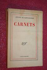 CARNETS par ANTOINE DE SAINT EXUPERY éd GALLIMARD 1953