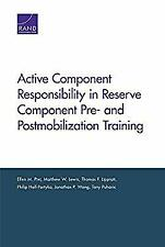 Active Component Responsibility in Reserve Component Pre- and Post-Mobilization