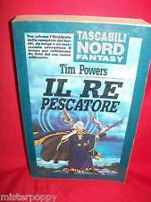 TIM POWERS Il re pescatore 1992 NORD Fantasy