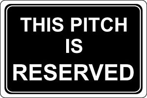 This pitch is reserved campsite safety metal park safety sign