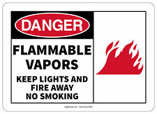Osha Danger Safety Sign Flammable Vapors Keep Lights And Fire Away No Smoking