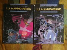 LA MANDIGUERRE - Lot de 2 volumes (Tome 1 & 2) - Ed Originale - BD